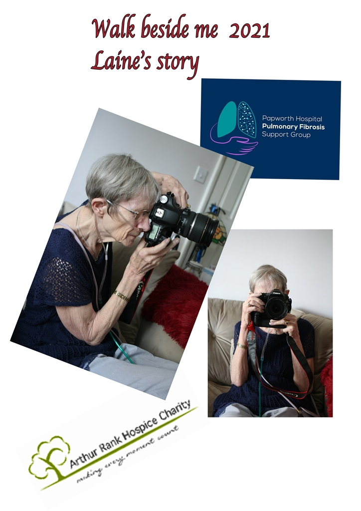 Front cover for Laine's story with logos of ARHC and Papworth Hospital Pulmonary Fibrosis Support Group and Laine with her camera in side and front profile